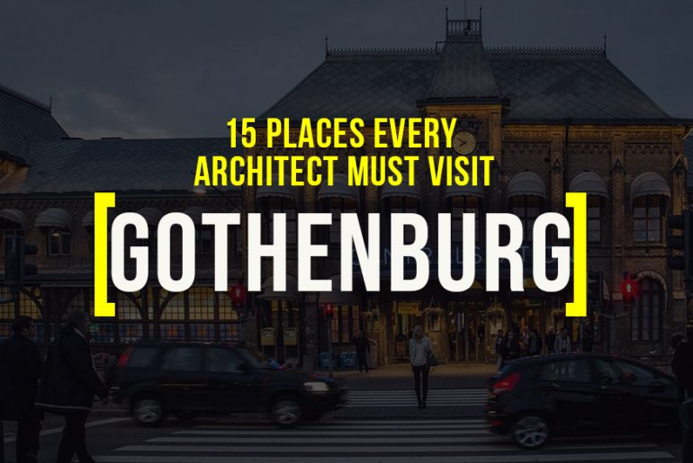 15 Places to visit in Gothenburg for the Travelling Architect