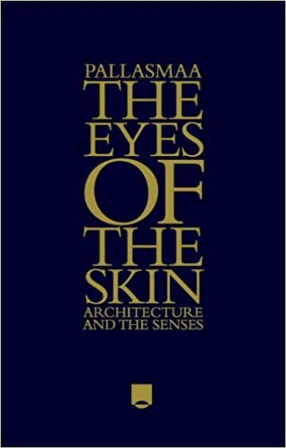 Book Reviews- The Eyes of the Skin by Juhani Pallasmaa - Sheet1