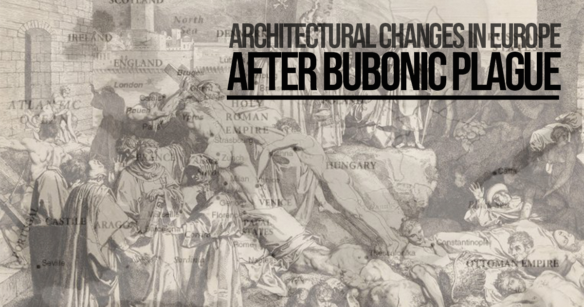 Architectural changes in Europe after Bubonic Plague - RTF ...