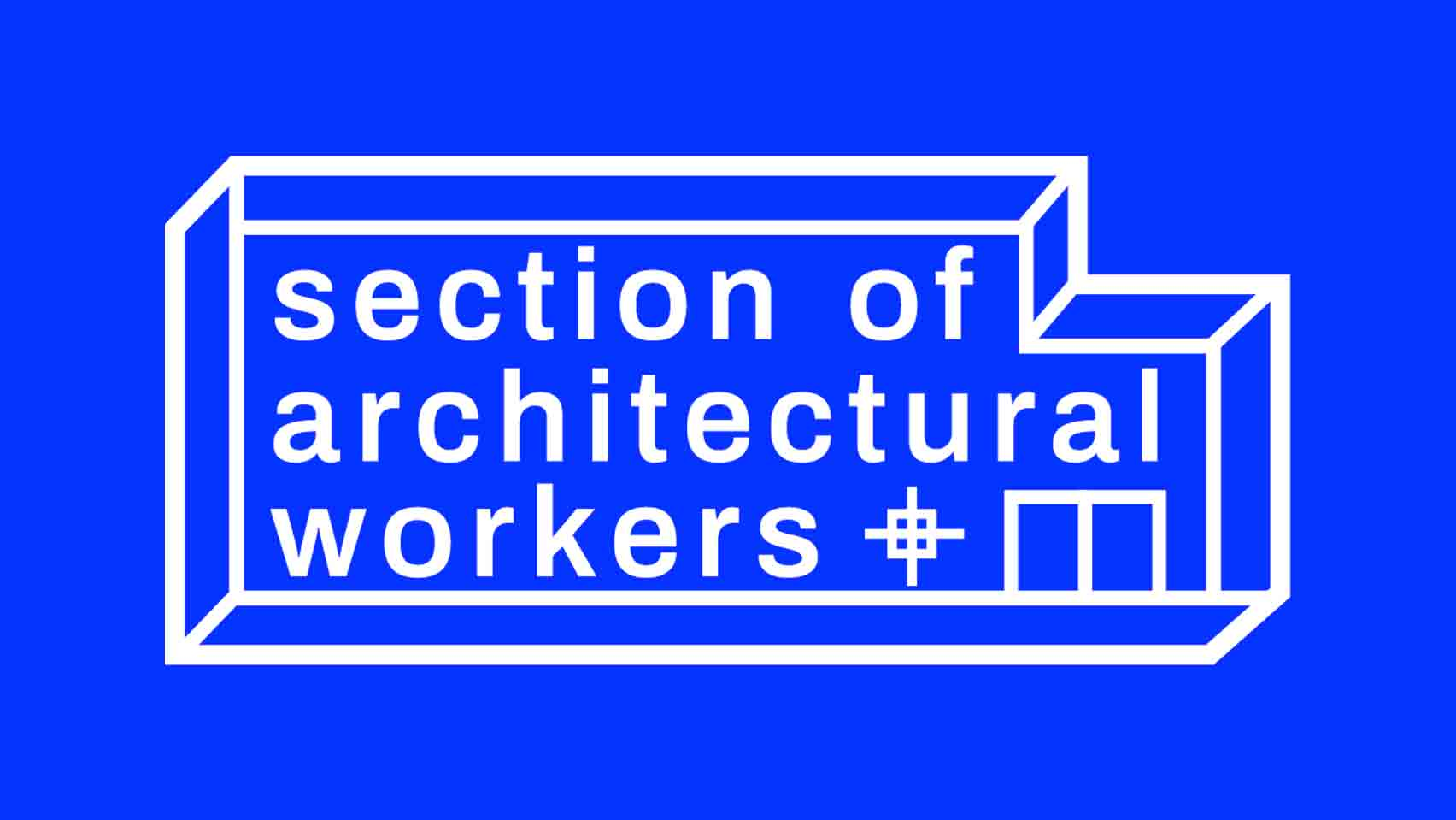 Architecture workers are being exploited during the pandemic, says UVW-SAW - sheet 1