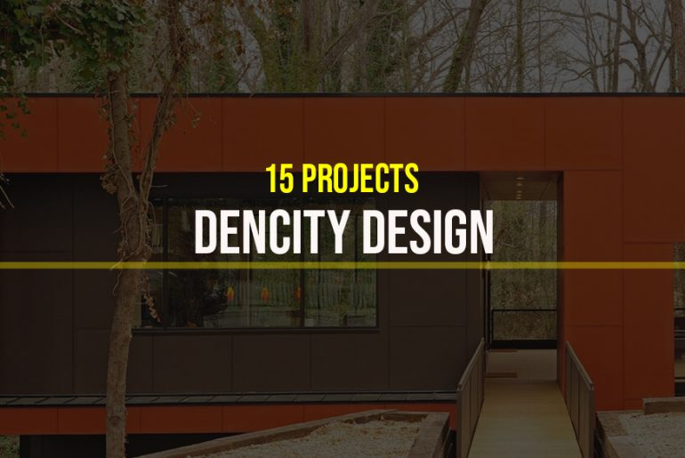 Dencity Design – 15 Iconic Projects