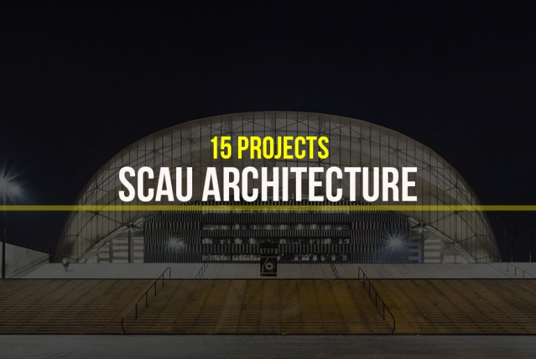 SCAU architecture- 15 Iconic Projects