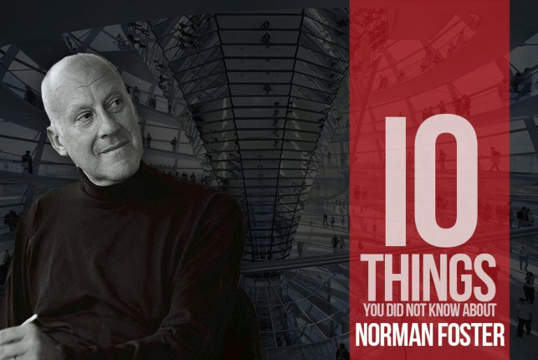 10 Things you did not know about Norman Foster