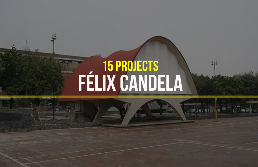 Félix Candela- 15 Iconic Projects