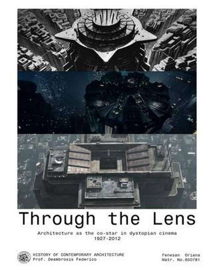 Article in Focus: Through the lens- architecture as the costar in dystopian cinema