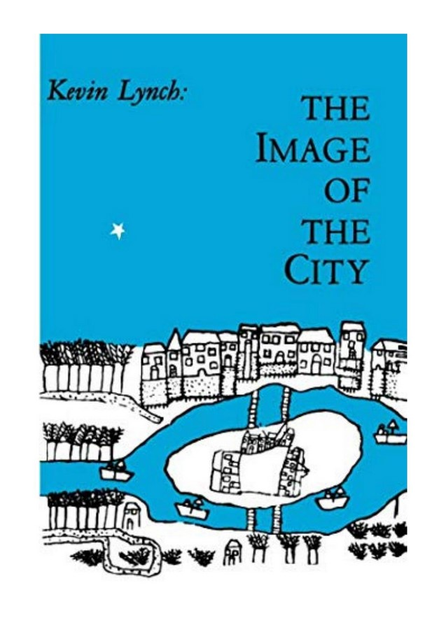 Book in Focus: Image of the City- Kevin Lynch - Sheet1