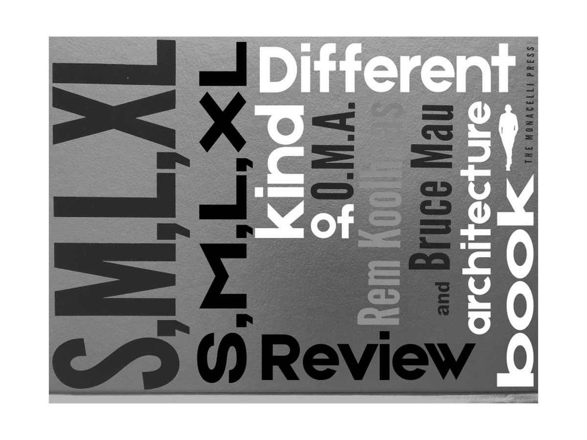 Book in Focus: S,M,L,XL-Book by Bruce Mau and Rem Koolhaas - Sheet1