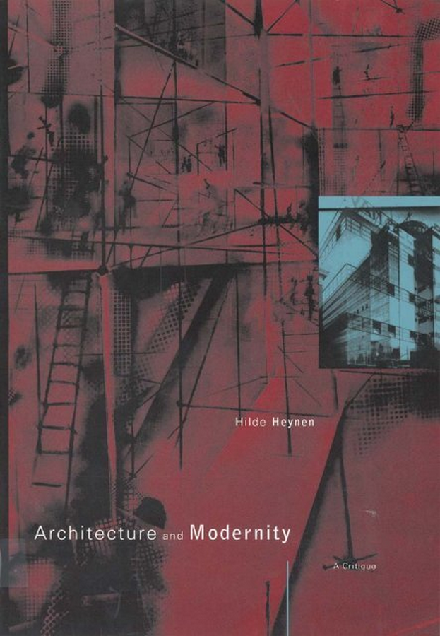 Book in Focus: Architecture and Modernity : A Critique by Hilde Heynen