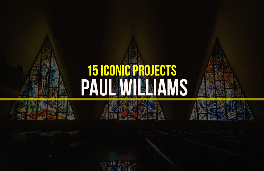 Paul Williams- 15 Iconic Projects