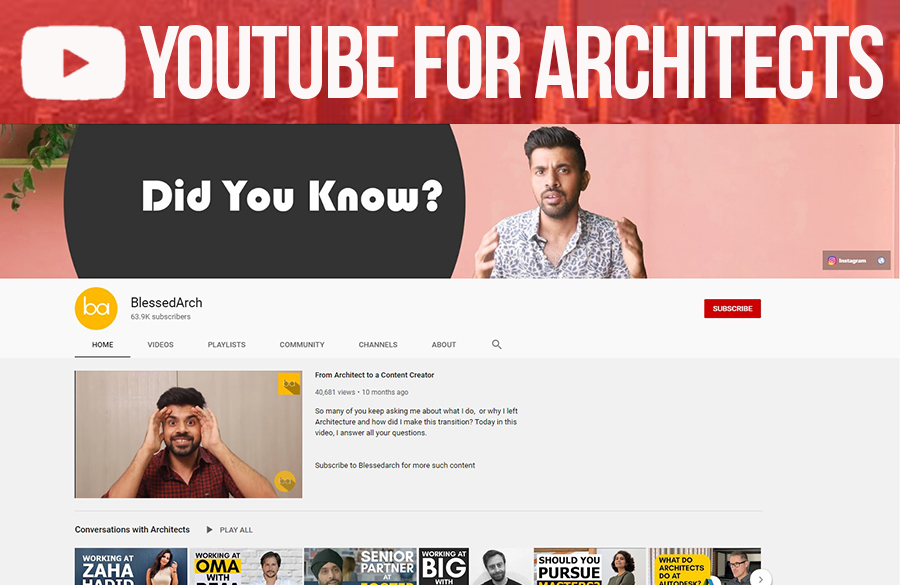 Youtube for Architects: BlessedArch- The Indian Architecture Youtube Content creator