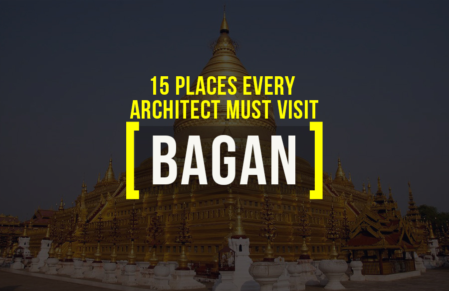 Places to visit in Bagan for the Travelling Architect