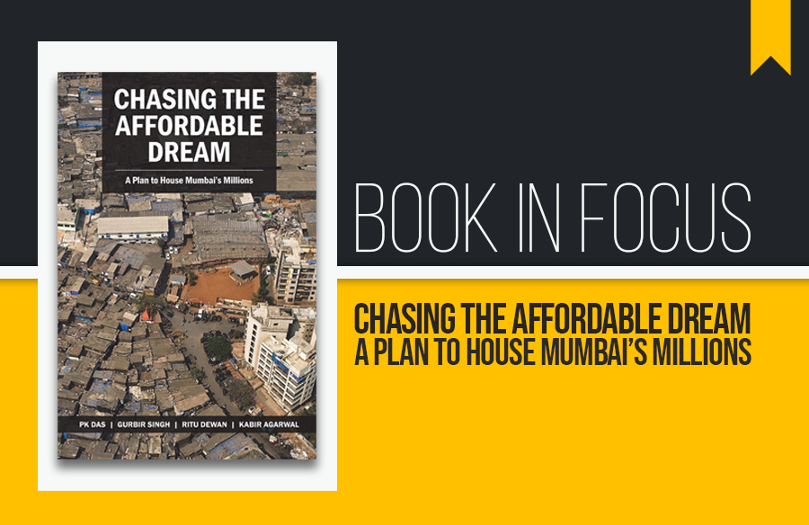 Book in Focus: Chasing the affordable dream- A plan to house Mumbai's millions
