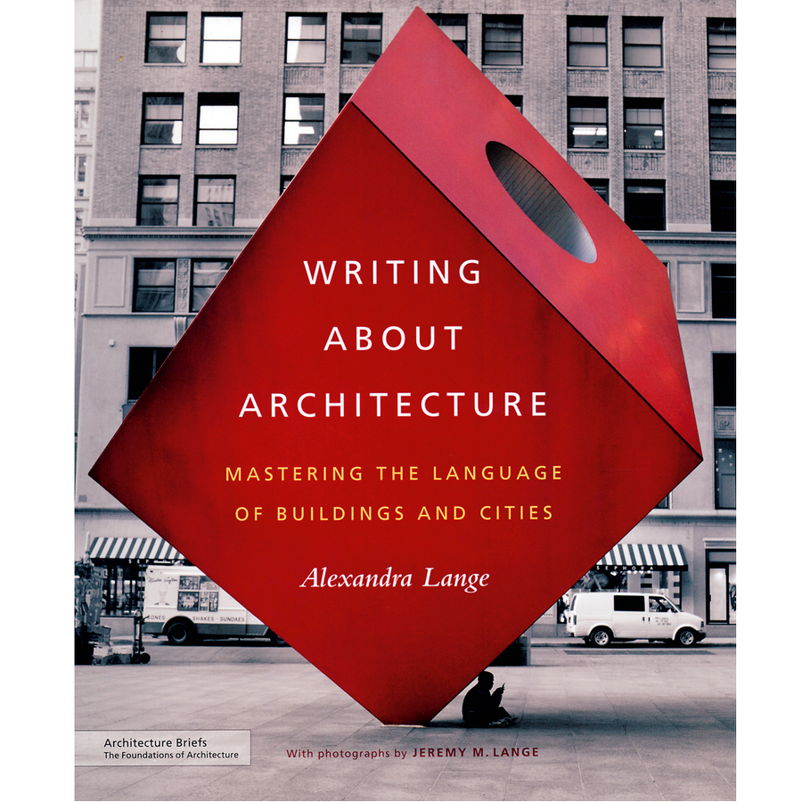 Book in Focus: Writing About Architecture by Alexandra Lange - Sheet2