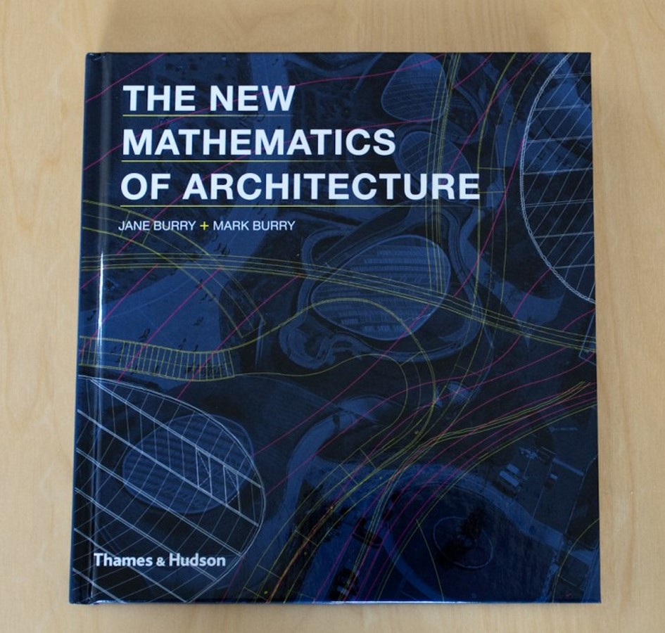 Book in Focus: The New Mathematics of Architecture by Jane and Mark Burry - Sheet1