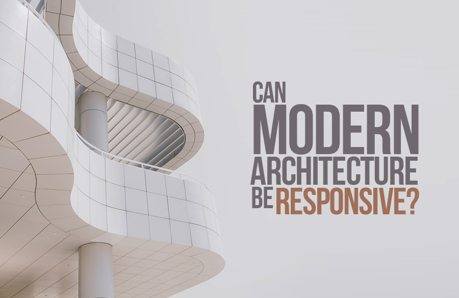 Can modern architecture be responsive?