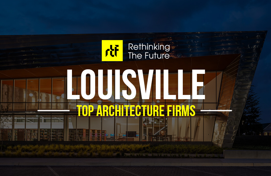 Architects in Louisville – Top 55 Architects in Louisville