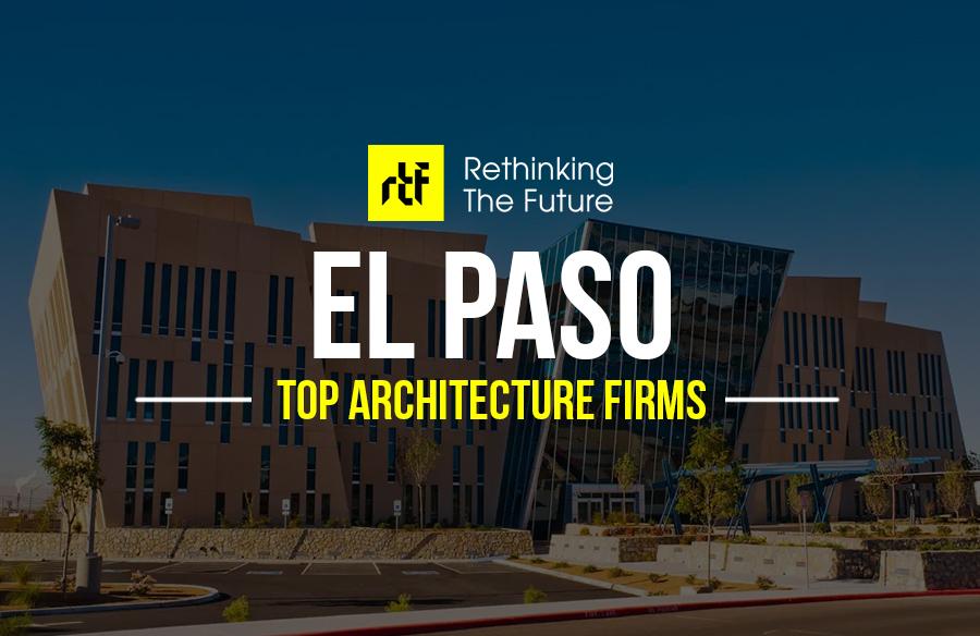 Architects in El Paso – Top 30 Architects in El Paso