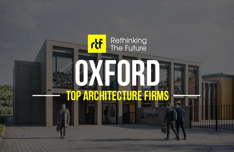 Architects in Oxford – Top 45 Architects in Oxford