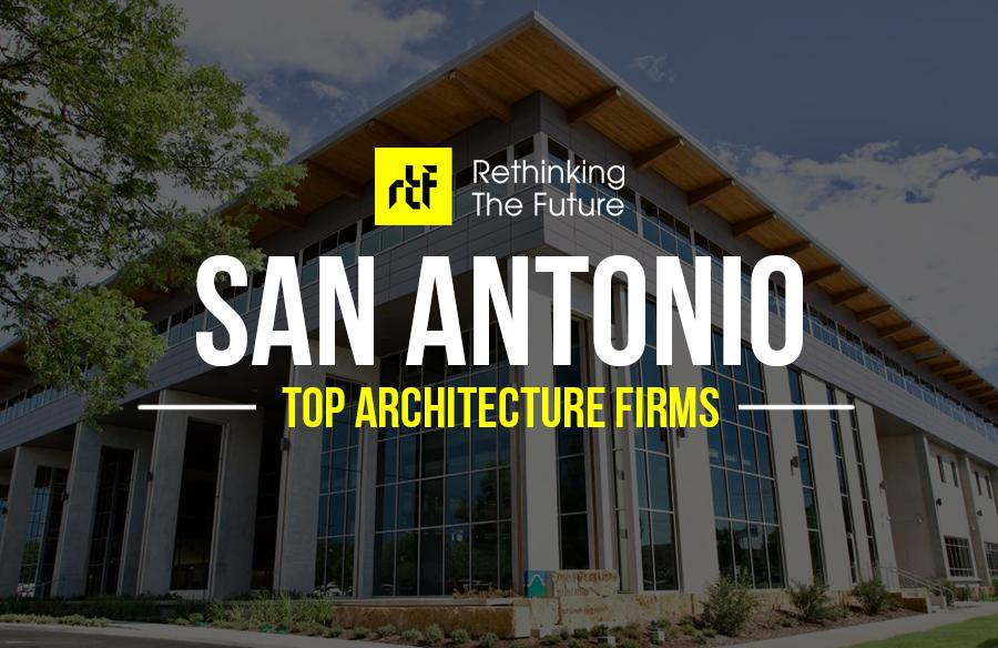 Architects in San Antonio – Top 60 Architects in San Antonio