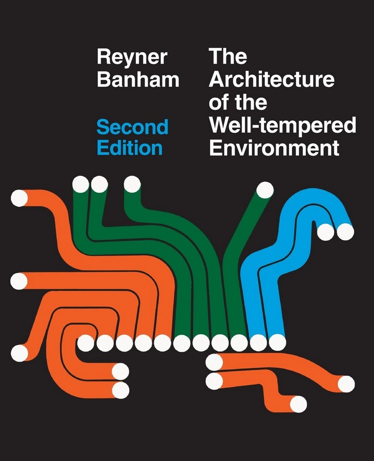 Book in Focus: The Architecture of the Well-Tempered Environment by Reyner Banham - Sheet1