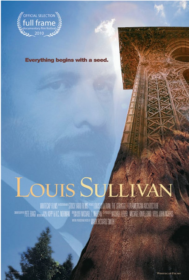 Documentary for Architects: Louis Sullivan: The Struggle for American Architecture-2010 Sheet1