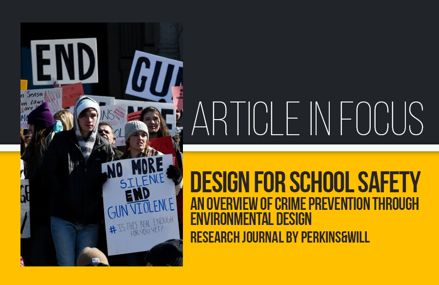 Article in Focus: Design for school safety: an overview of crime prevention through environmental design- Research Journal by Perkins&Will