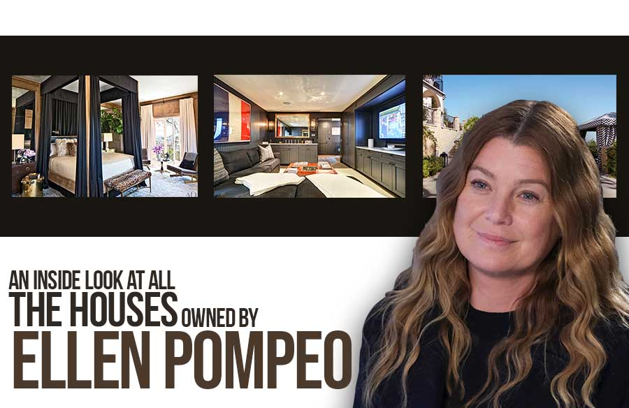 An inside look at all the houses owned by Ellen Pompeo