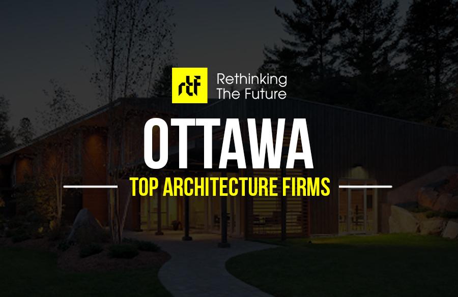 Architects in Ottawa – Top 70 Architects in Ottawa