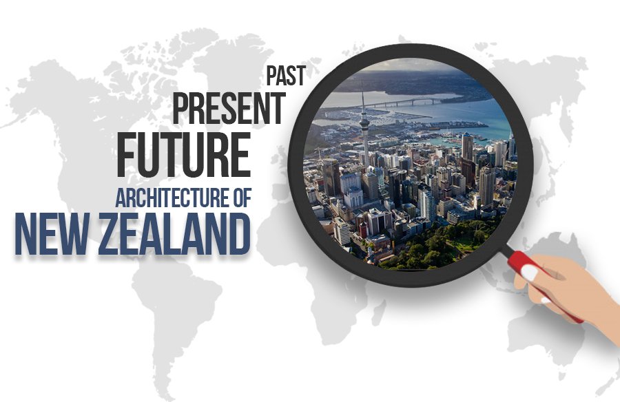 Past, Present and Future: Architecture of New Zealand