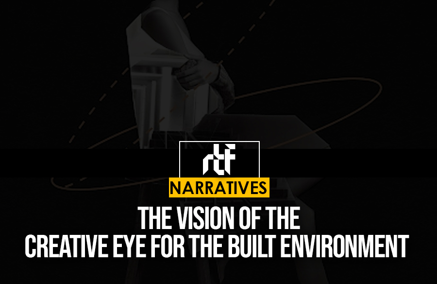 The vision of the creative eye for the built environment