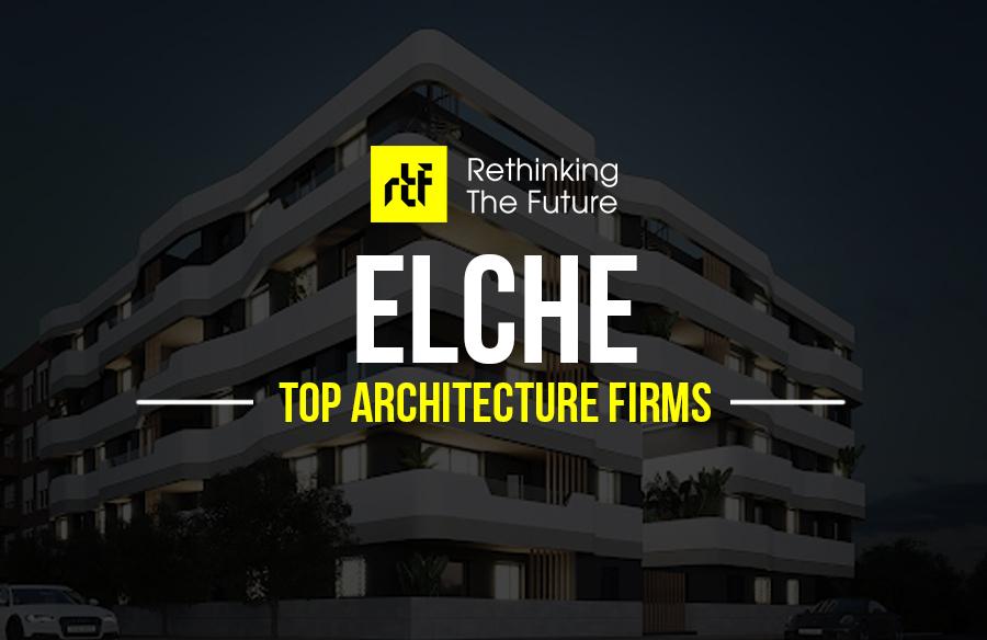 Architects in Elche – Top 35 Architects in Elche