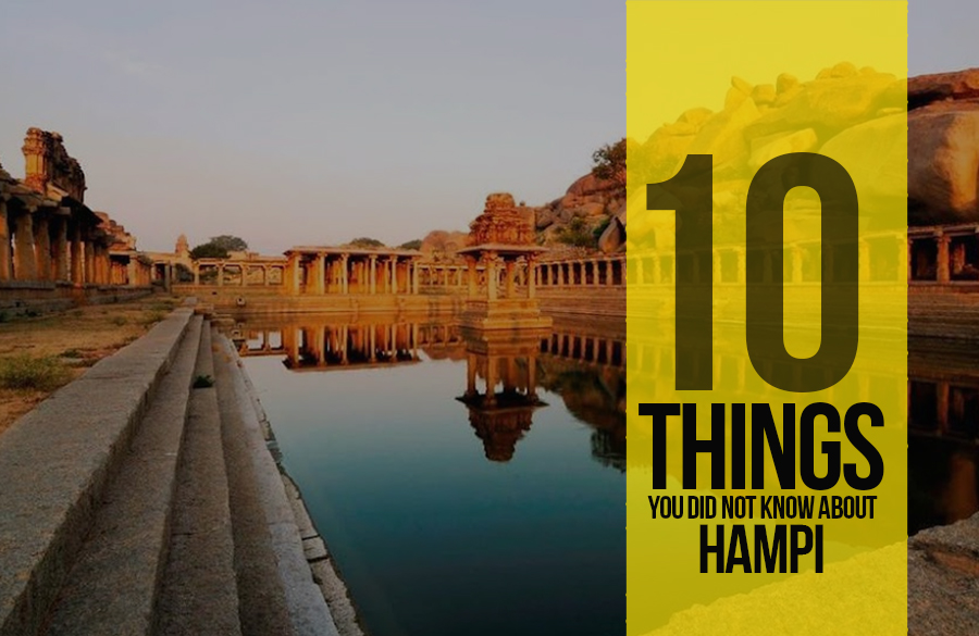 10 Things you did not know about Hampi