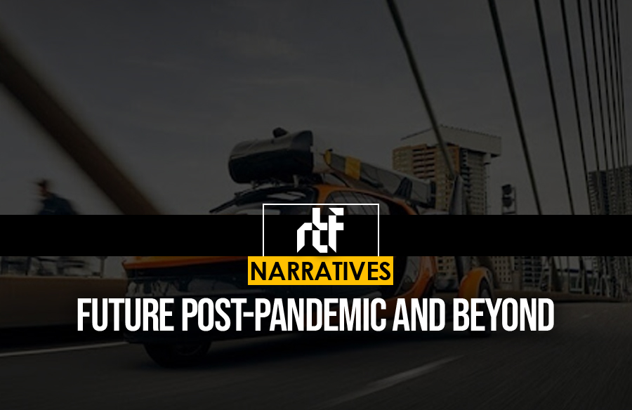 Future Post-Pandemic And Beyond