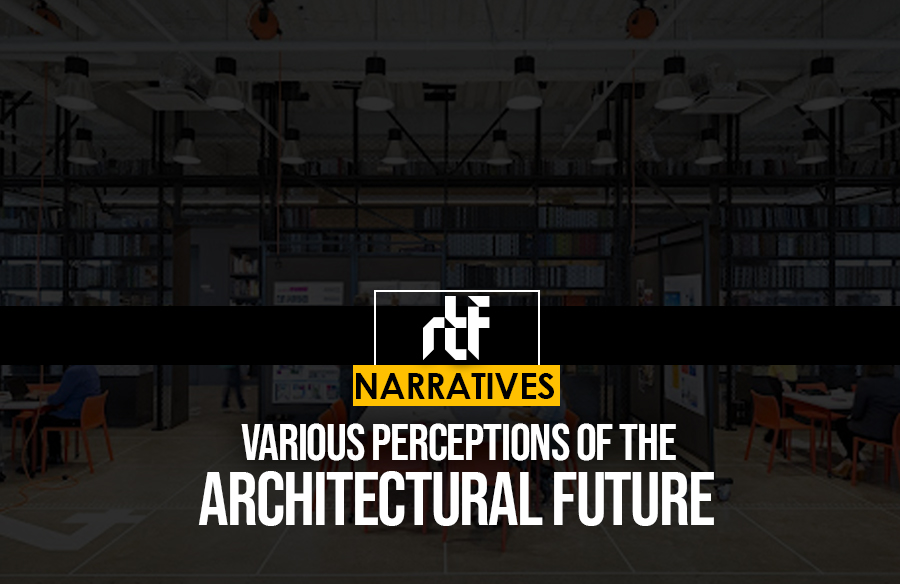 Various Perceptions of the Architectural Future