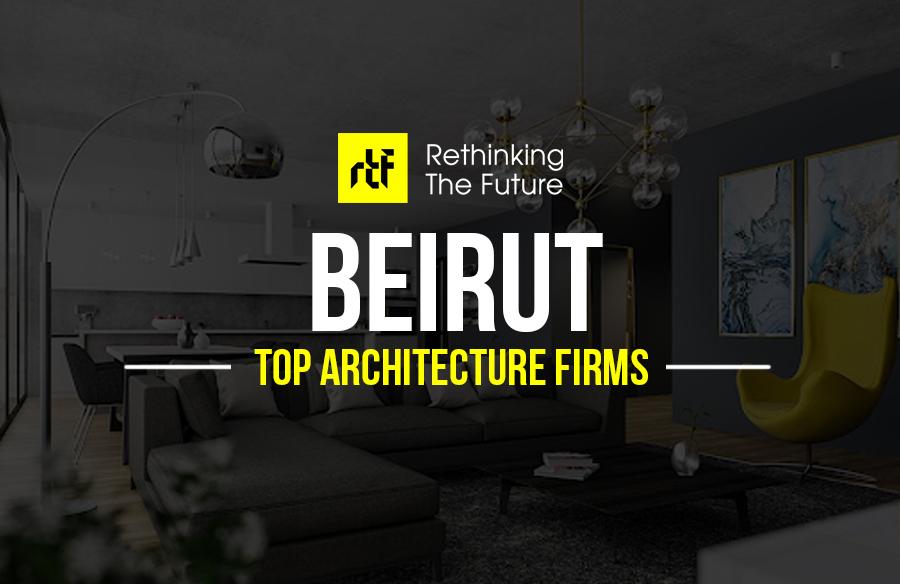 Architects in Beirut – Top 35 Architects in Beirut