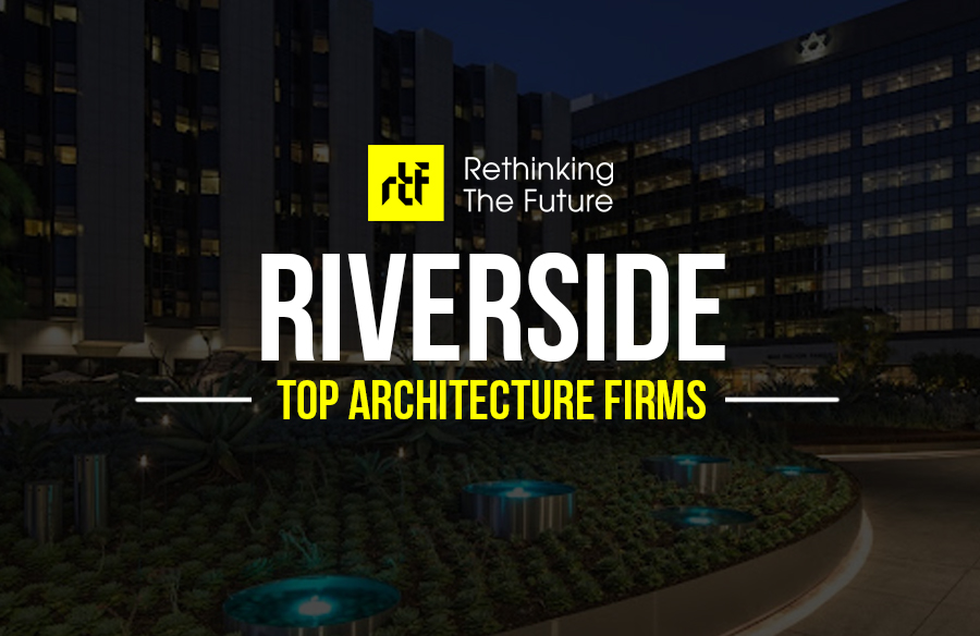 Architects in Riverside – Top 20 Architects in Riverside